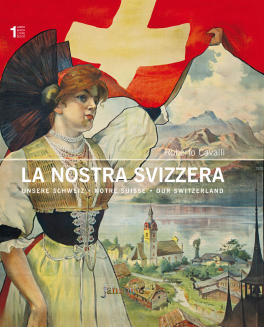 La Nostra Svizzera - Volume I