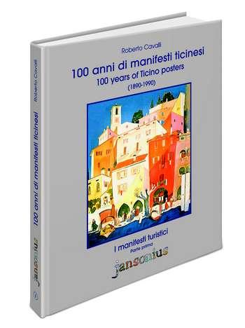 100 anni di manifesti ticinesi - Parte I