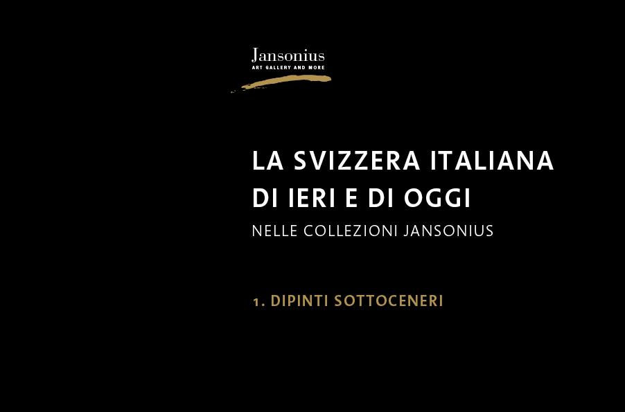 La Svizzera italiana di ieri e di oggi nelle collezioni Jansonius - Vol. 1 - Sottoceneri