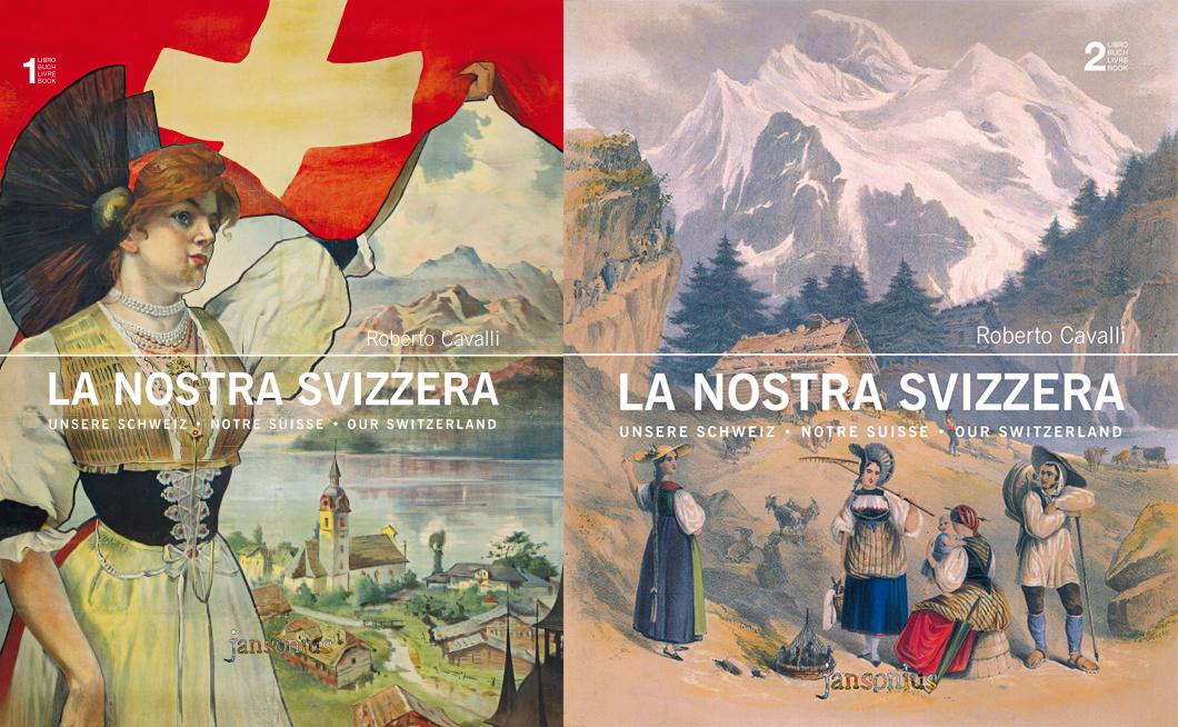 La Nostra Svizzera - Volume I e II