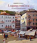 Lugano com'era