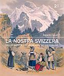 La Nostra Svizzera - Volume II